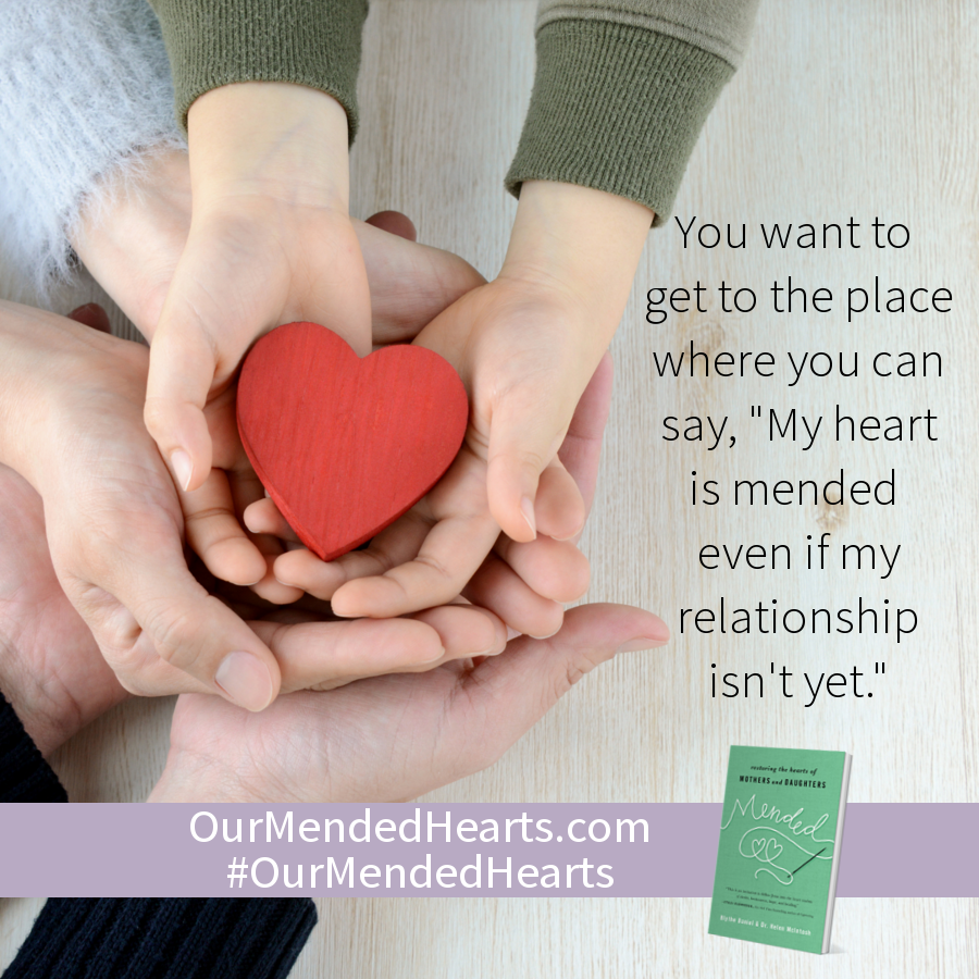 "You want to get to the place where you can say, ""My heart is mended even if my relationship isn't yet."""
